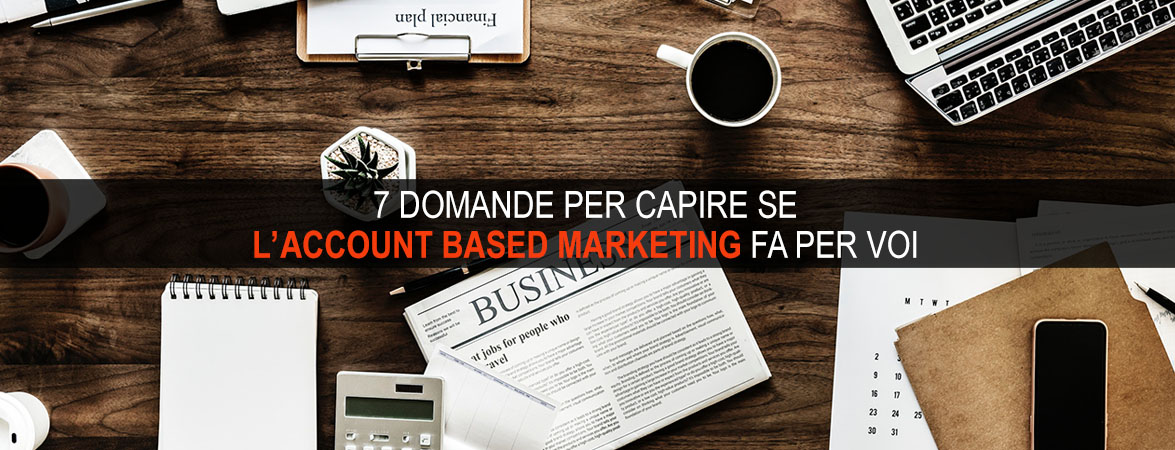 account based marketing 7 domande
