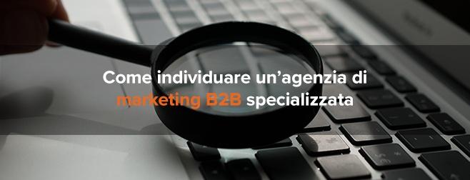 agenzia di marketing B2B specializzata