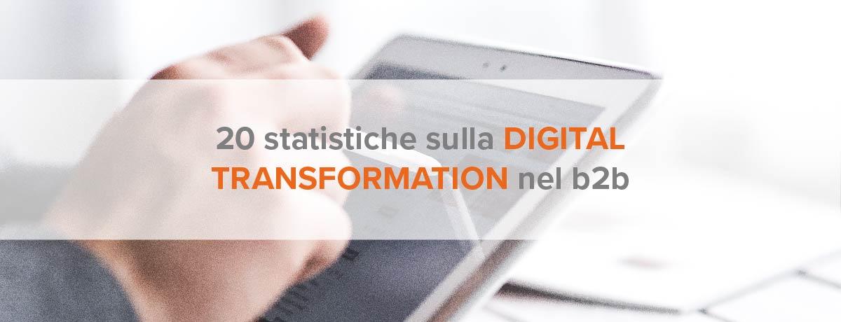 20 statistiche sulla digital transformation nel b2b