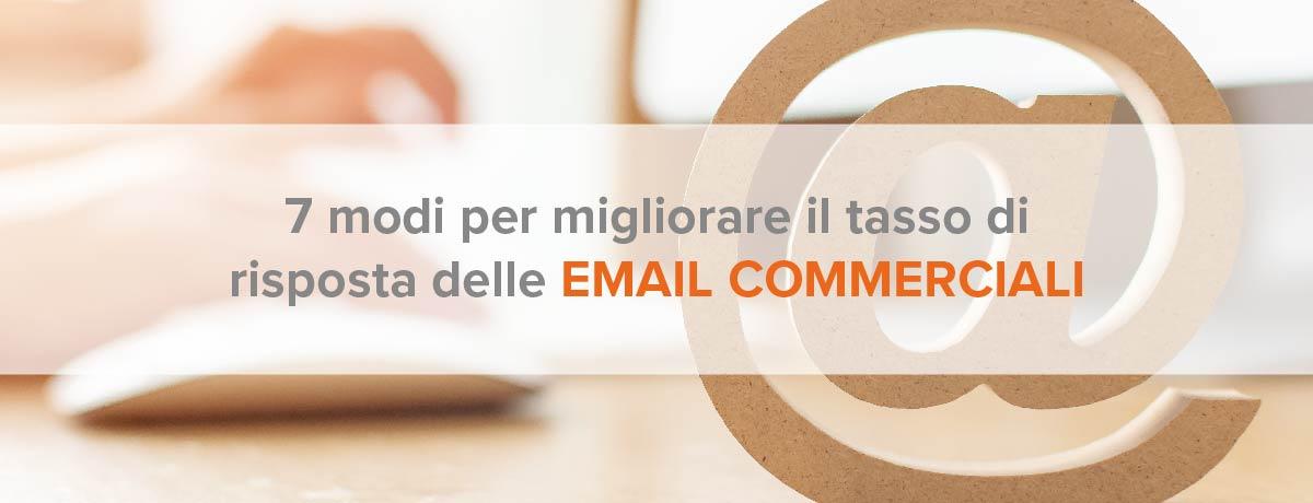 7 modi per migliorare il tasso di risposta delle email commerciali
