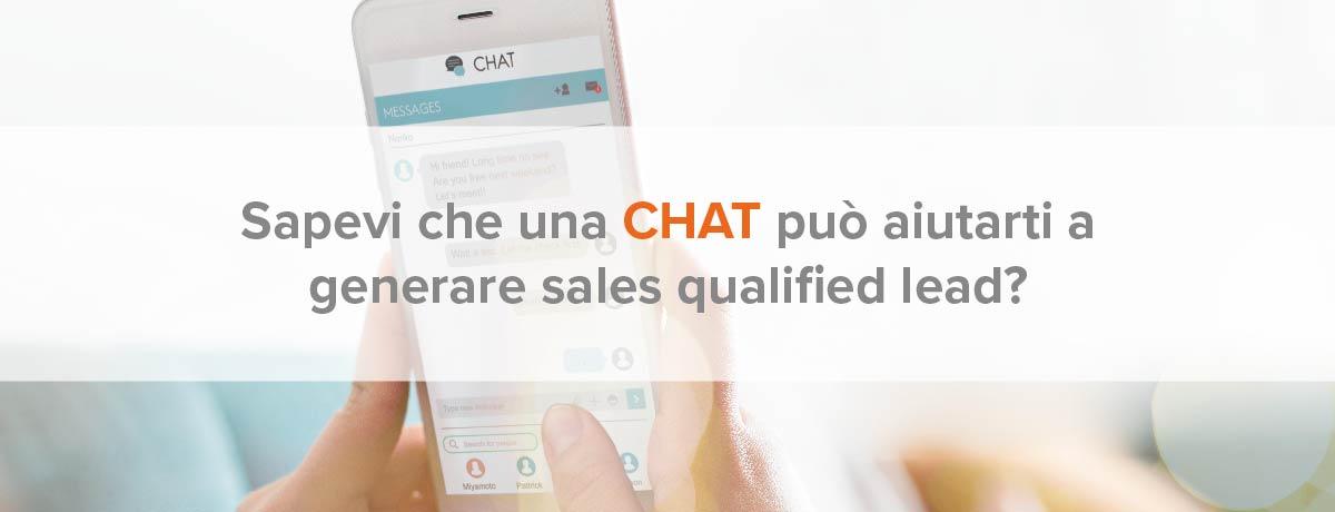 Sapevi che una chat può aiutarti a generare sales qualified lead?