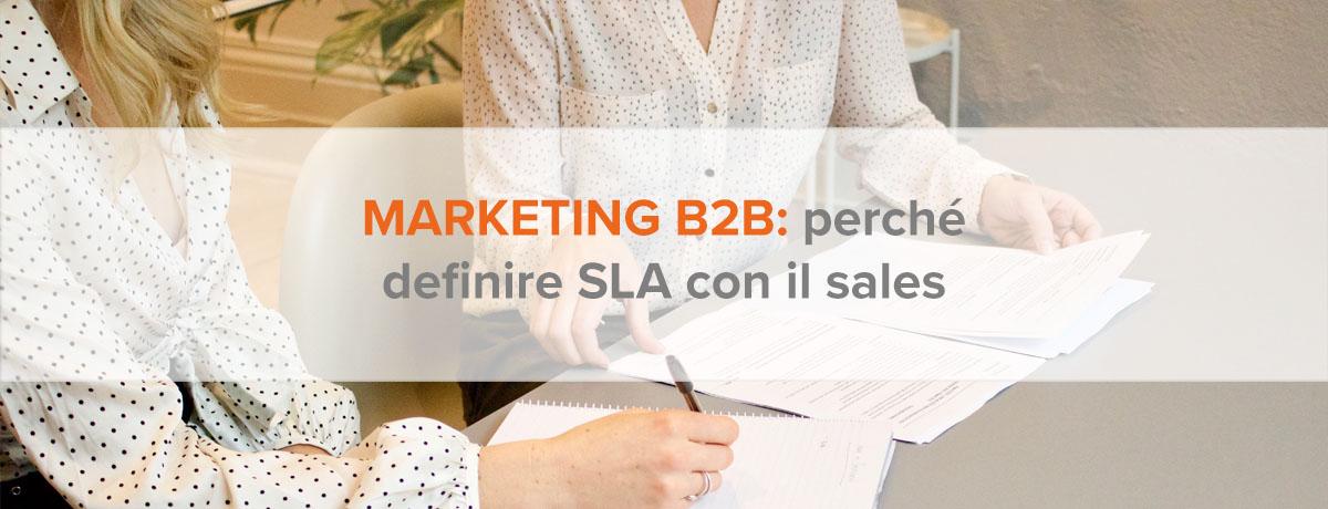 Marketing b2b: perché definire service level agreement con il sales