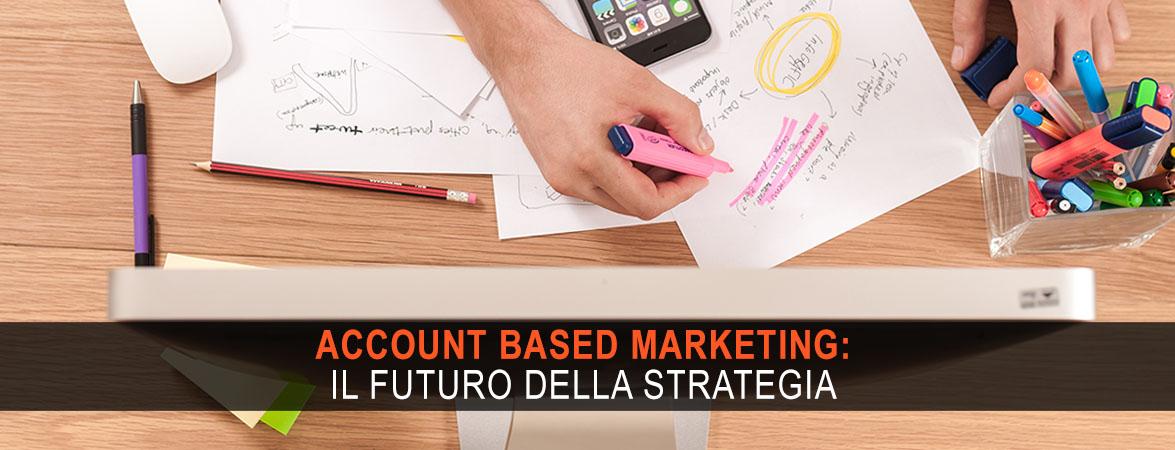 Il futuro dell'account based marketing