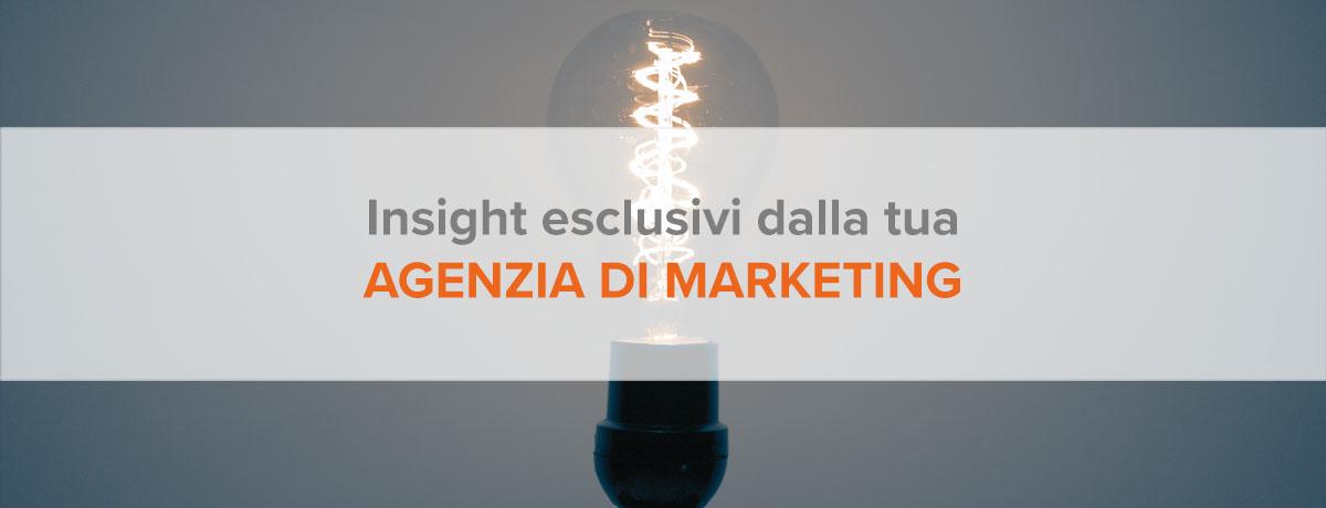 Insight esclusivi dalla tua agenzia di marketing: #7 campagne email