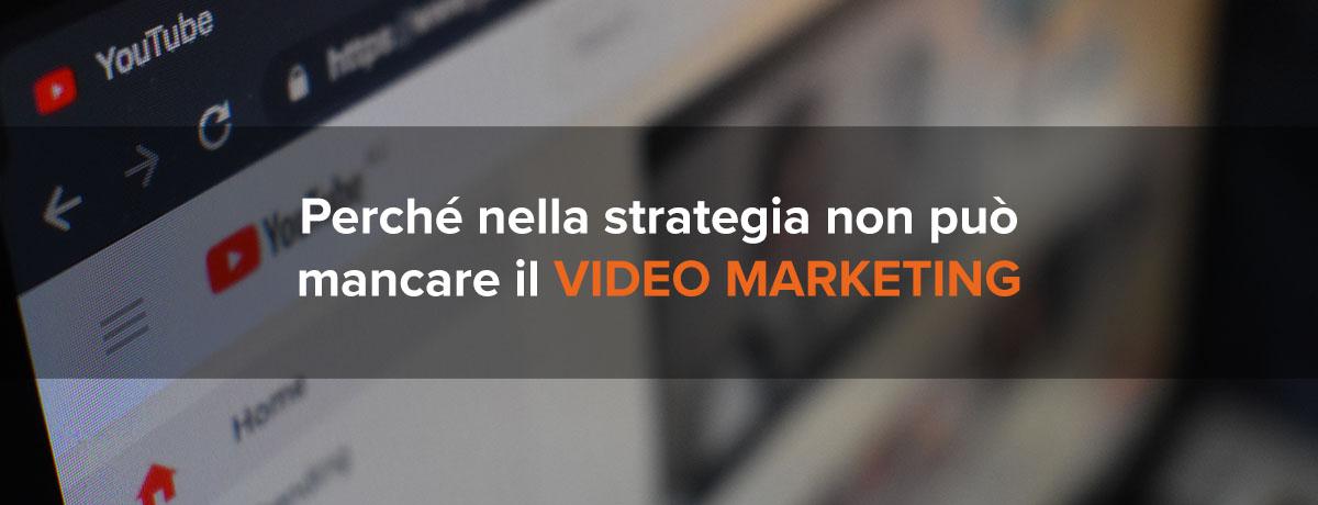 Perché il b2b video marketing non può più mancare nella strategia