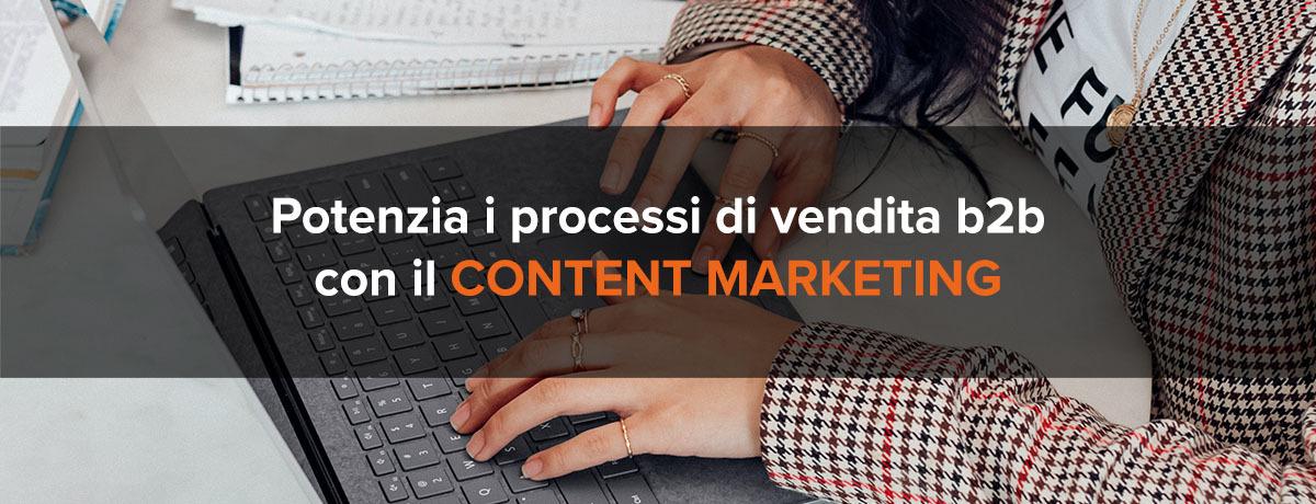 Potenzia il processo di vendita b2b con il content marketing