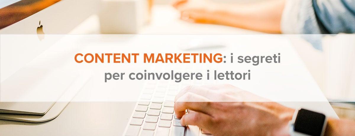 Content marketing: 7 segreti per coinvolgere il pubblico target
