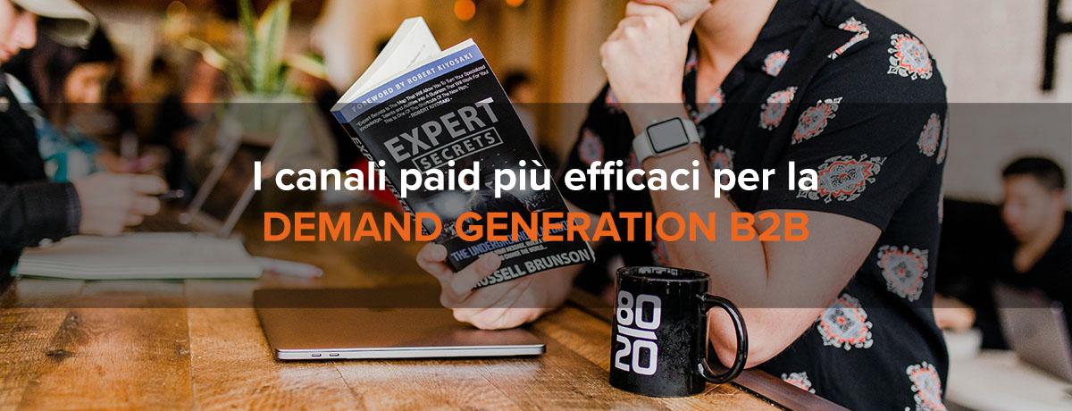 I canali paid più efficaci per la demand generation di un'azienda b2b