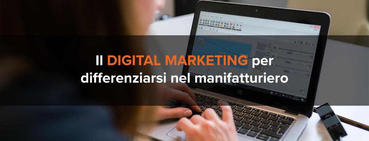 Il digital marketing per differenziarsi nel manifatturiero