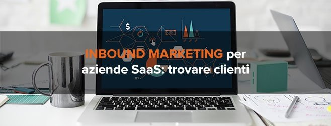 Come l'inbound marketing aiuta le aziende SaaS a trovare nuovi clienti