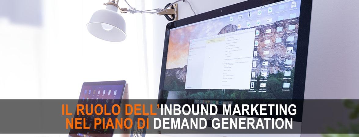 Che ruolo ha l'inbound marketing nella demand generation?