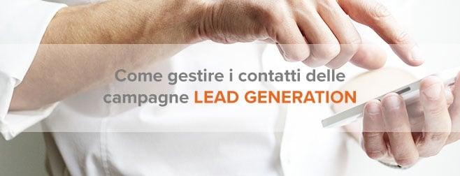 Come gestire i contatti delle campagne di lead generation