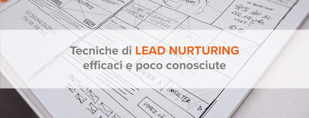 7 tecniche di lead nurturing efficaci e poco conosciute