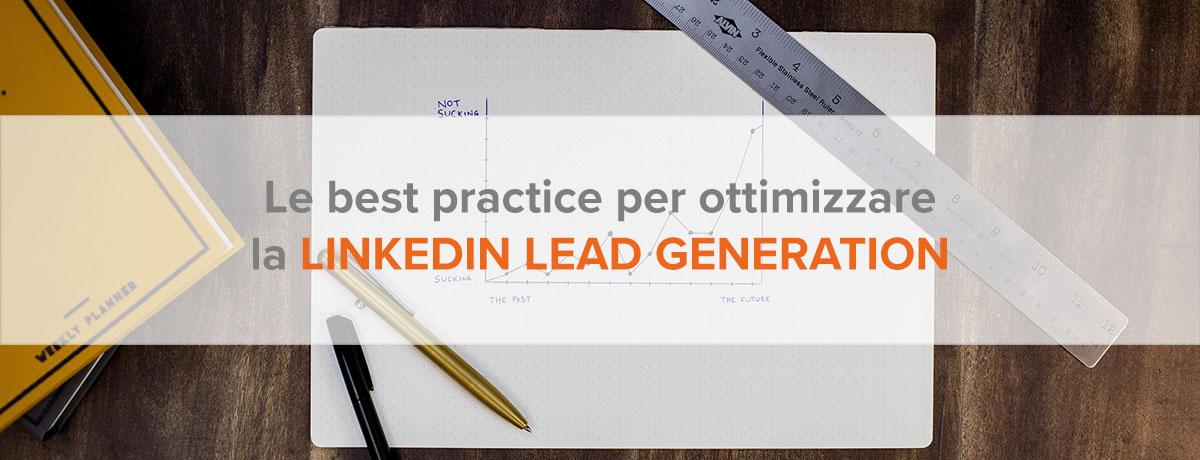 Le best practice per ottimizzare la LinkedIn lead generation b2b