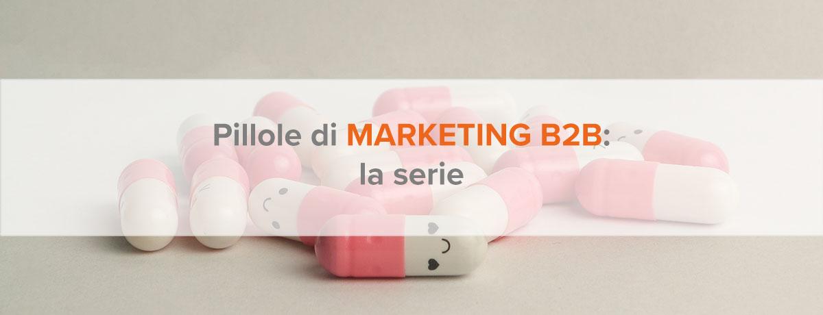 Pillole di marketing b2b episodio 7: budget & scelta dell'agenzia