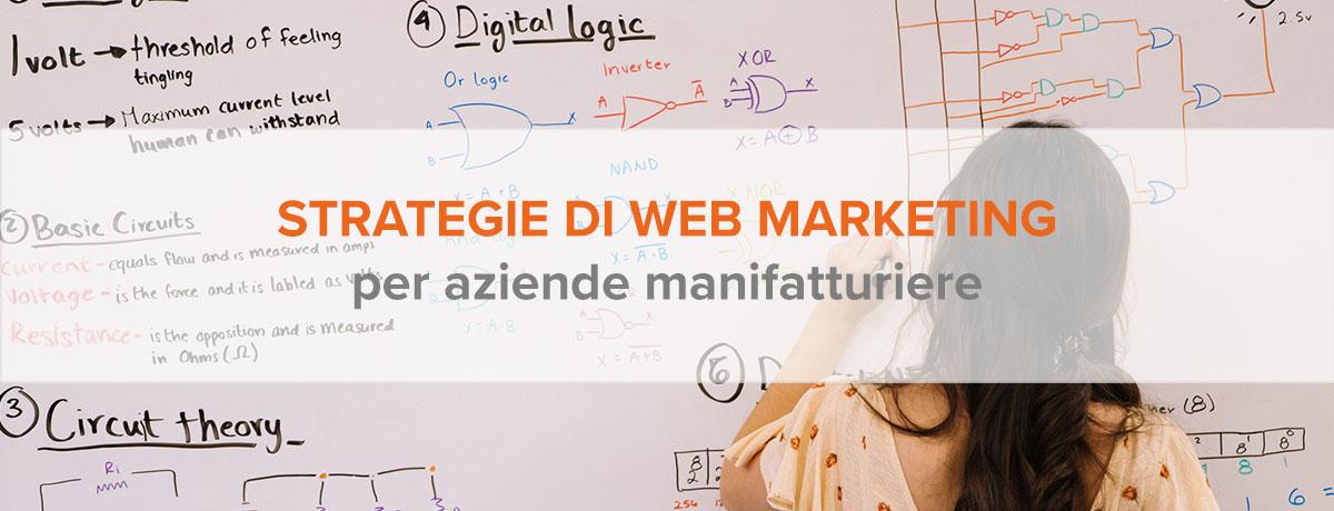 Strategie di web marketing efficaci per aziende manifatturiere