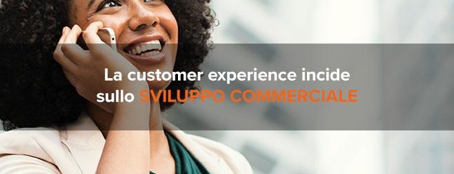 Anche nel B2B la customer experience incide sullo sviluppo commerciale