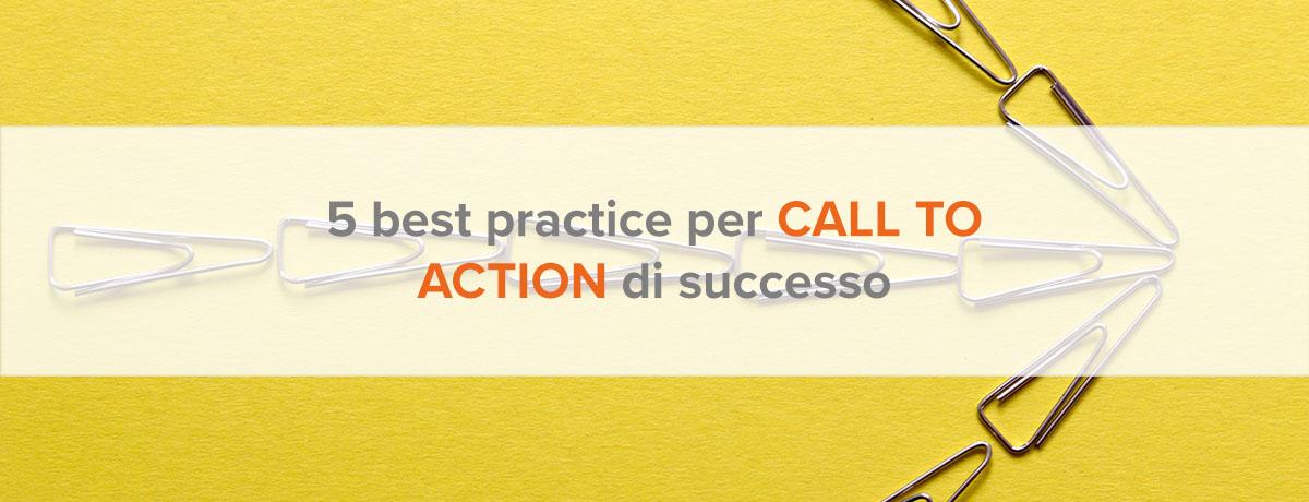 5 best practice per call to action di successo
