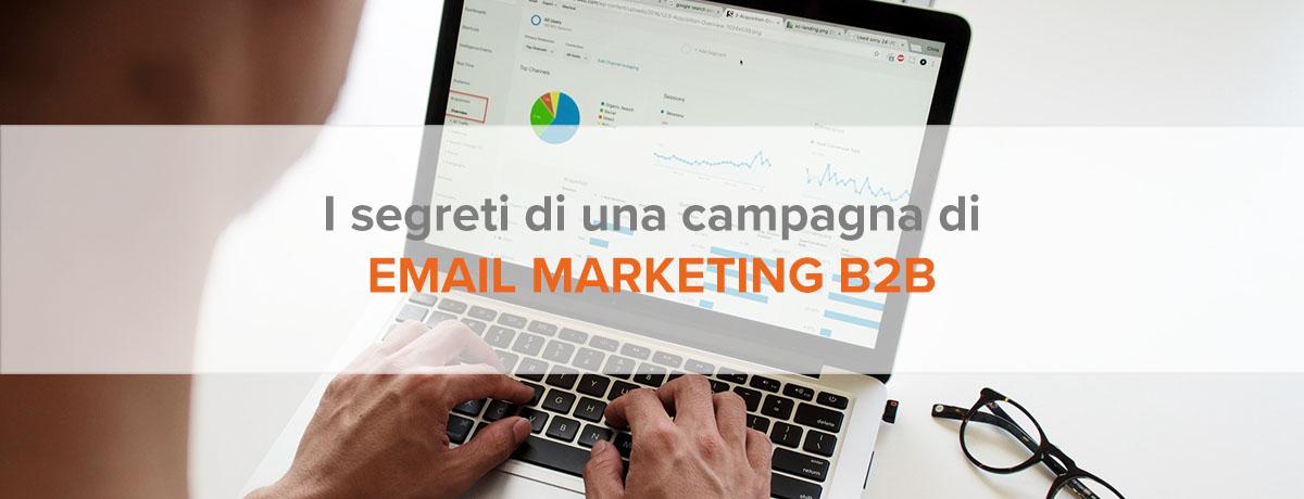 I segreti di una campagna di email marketing b2b efficace